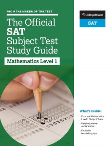 Official SAT Subject Test Guides: Mathematics Level 1 and 2